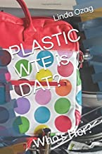 PLASTIC-WTF is Dat?: Who's Her?