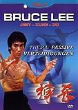 Bruce Lee - Teil 2: Passive Verteidigung - Bruce Lee