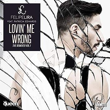 Lovin' Me Wrong (The Remixes, Vol. 1)