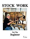 Stock Work for the Beginner