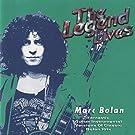 The Legend Lives: Marc Bolan