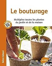 Le Bouturage de Jean-michel Groult