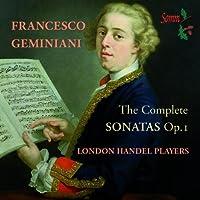 Geminiani: The Complete Sonatas Op. 1 (2013-03-12)