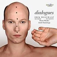Dialogues by Erik Bosgraaf