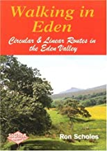 Walking in Eden: Circular and Linear Routes in the Eden Valley