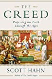 The Creed: Professing the...