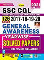 Kiran SSC CGL 2017, 2018, 2019, 2020 General Awareness Yearwise Solved Papers with Detailed Explanations (English Medium)(3251)