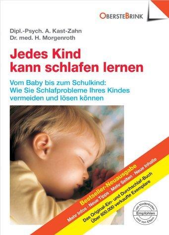 Jedes Kind kann schlafen lernen by Annette Kast-Zahn(1905-06-24)