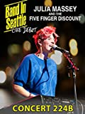 Julia Massey and The Five Finger Discount - Band in Seattle: Live Debut
