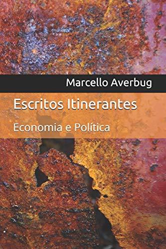 Escritos Itinerantes: Economia e Política