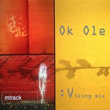 Ok Ole (Viking Mix)