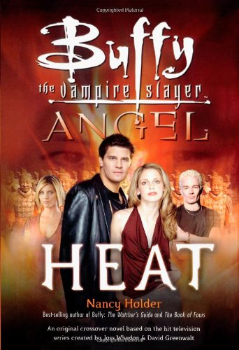 Heat (Buffy-Angel)