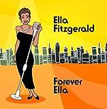 Songtexte von Ella Fitzgerald - Forever Ella