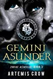 Gemini Asunder: Zodiac Assassins Book 3