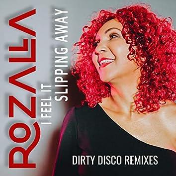 I Feel It Slipping Away (Part 2 - Remixes)
