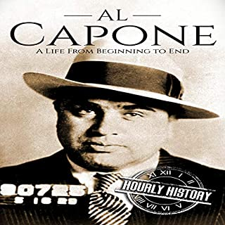 Al Capone     A Life from Beginning to End              By:                                                                                                                                 Hourly History                               Narrated by:                                                                                                                                 Matthew J. Chandler-Smith                      Length: 1 hr     1 rating     Overall 5.0