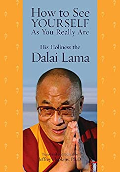 How to See Yourself As You Really Are by [Dalai Lama, Jeffrey Hopkins, Jeffrey Ph.D. Hopkins]