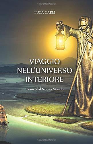 VIAGGIO NELL'UNIVERSO INTERIORE: Tesori dal Nuovo Mondo