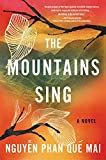 The Mountains Sing - Que Mai Phan Nguyen