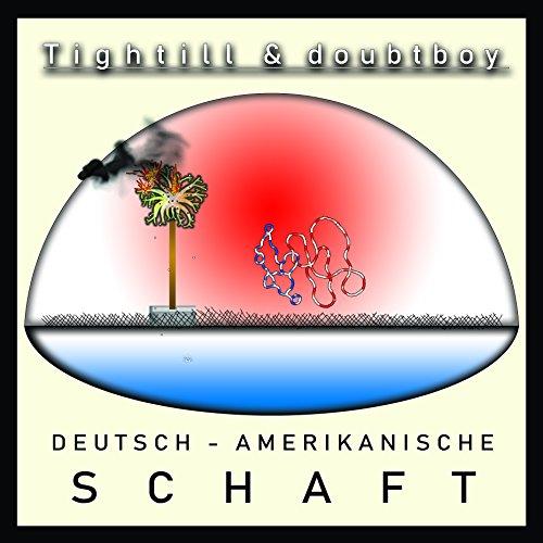 Deutsch-Amerikanische Schaft [Explicit]