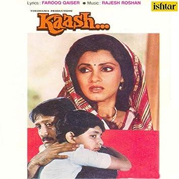 Kaash (Original Motion Picture Soundtrack)