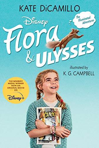 Compare Textbook Prices for Flora & Ulysses: Tie-in Edition Media tie-in Edition ISBN 9781536217360 by DiCamillo, Kate