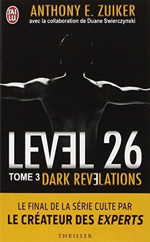 Level 26, Tome 3 : Dark révélations