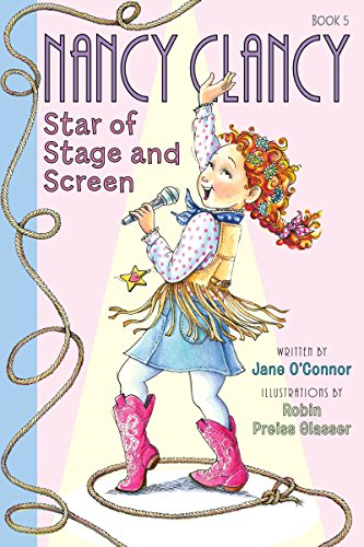 Fancy Nancy Nancy Clancy Star Of Stage And Screen Nancy Clancy Chapter Books Series Book 5 Kindle Edition By O Connor Jane Glasser Robin Preiss Children Kindle Ebooks Amazon Com
