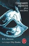 Cinquante nuances plus sombres (Cinquante nuances, Tome 2) La trilogie Fifty Shades