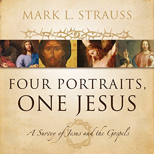 Four Portraits, One Jesus: Audio Lectures cover art