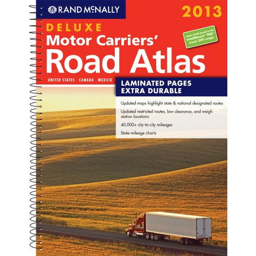 Download Rand McNally 2013 Deluxe Motor Carriers' Road Atlas: United States, Canada, Mexico (Rand Mcnally Motor Carriers' Road Atlas Deluxe Edition) 0528006363