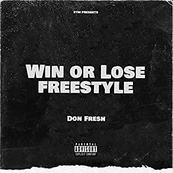 Win Or Lose Freestyle