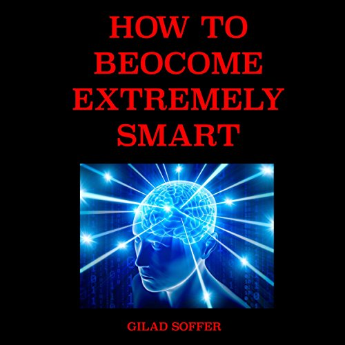 How to Become Extremely Smart audiobook cover art