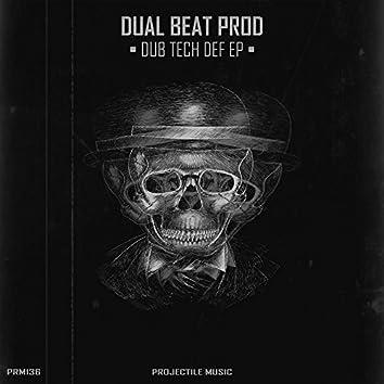 Dub Tech Def EP