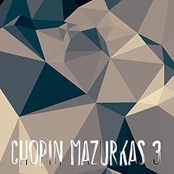 Chopin Mazurkas 3
