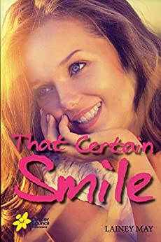 That Certain Smile: The Connors Chronicles - Book 2 by [Lainey May]