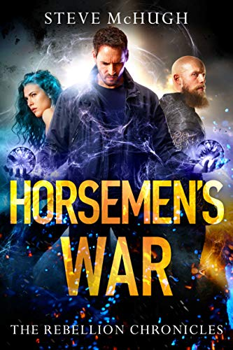 Horsemen's War (The Rebellion Chronicles Book 3) (English Edition)