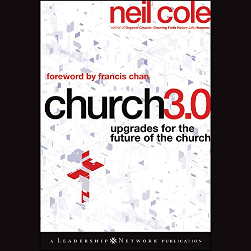 Church 3.0: Upgrades for the Future of the Church audiobook cover art