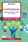 Photo Gallery la self-compassion. il potere dell essere gentili con se stessi