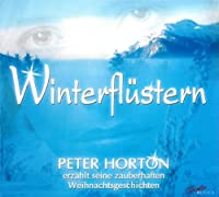 ホートン:冬のささやき - ユーモア、光に満ちた、とても静かな魔法のクリスマスの物語