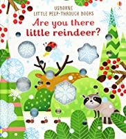 Are You There Little Reindeer? (Little Peep-Through Books)