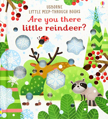 Are You There Little Reindeer? (Little Peep-Through Books): 1