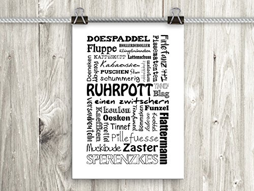 artissimo, Poster mit Spruch, Din A4, PE0057-DR, Ruhrpott, Bild mit Spruch, Spruchbild, Wandbild, Plakat, Kunstdruck, Zitat, Sprüche, Wanddekoration, Typographie, Typografie