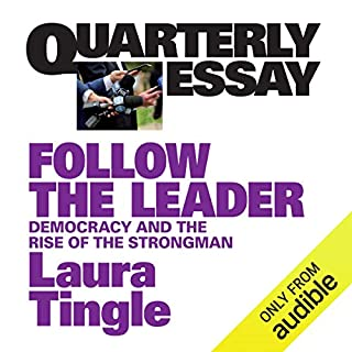 Quarterly Essay 71: Follow the Leader cover art