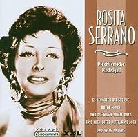 Rosita Serrano - Die Chilenische Nachtigall