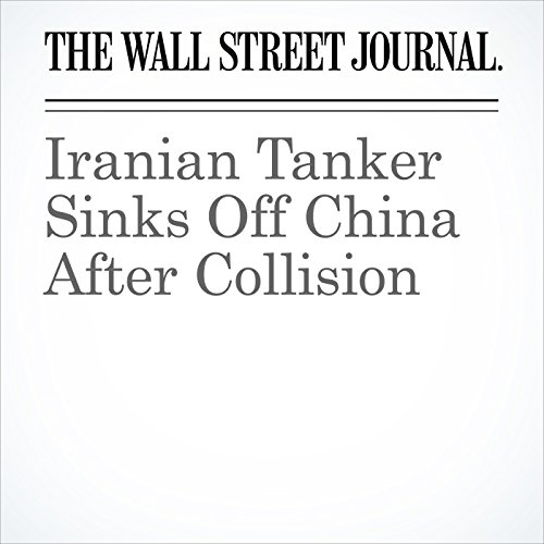 Iranian Tanker Sinks Off China After Collision copertina