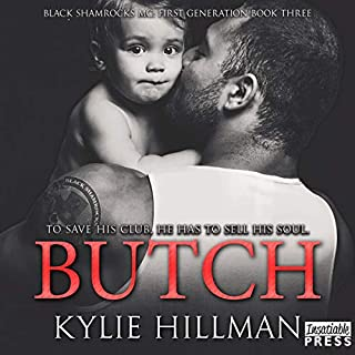 Butch     Black Shamrocks MC: First Generation, Book 3              Written by:                                                                                                                                 Kylie Hillman                               Narrated by:                                                                                                                                 Liv Rose,                                                                                        Jake Hudson                      Length: 6 hrs and 7 mins     Not rated yet     Overall 0.0
