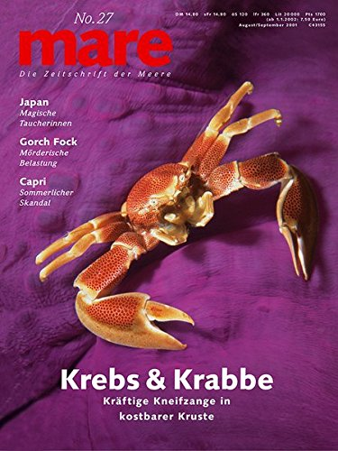 mare - Die Zeitschrift der Meere / No. 27 / Krebs und Krabbe: Kräftige Kneifzangen in kostbarer Kruste