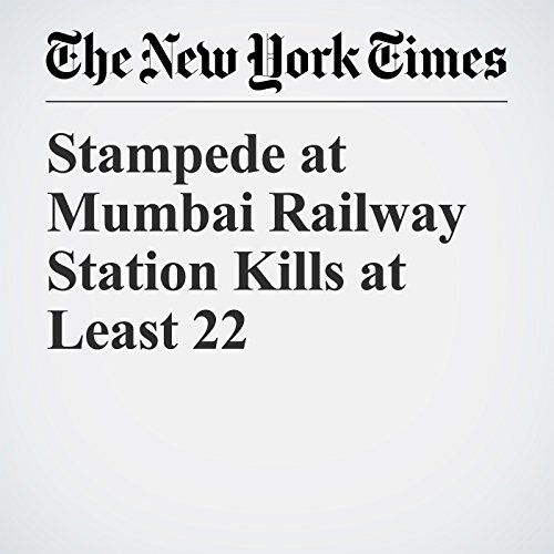 Stampede at Mumbai Railway Station Kills at Least 22 copertina