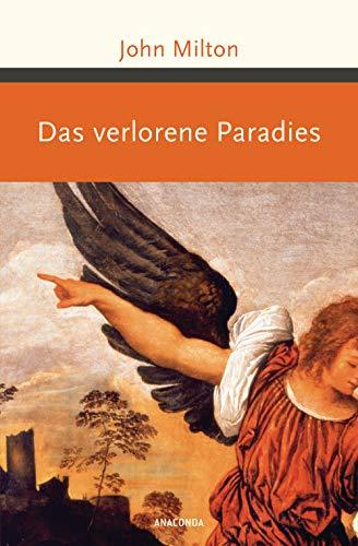 Das verlorene Paradies (Große Klassiker zum kleinen Preis, Band 231)